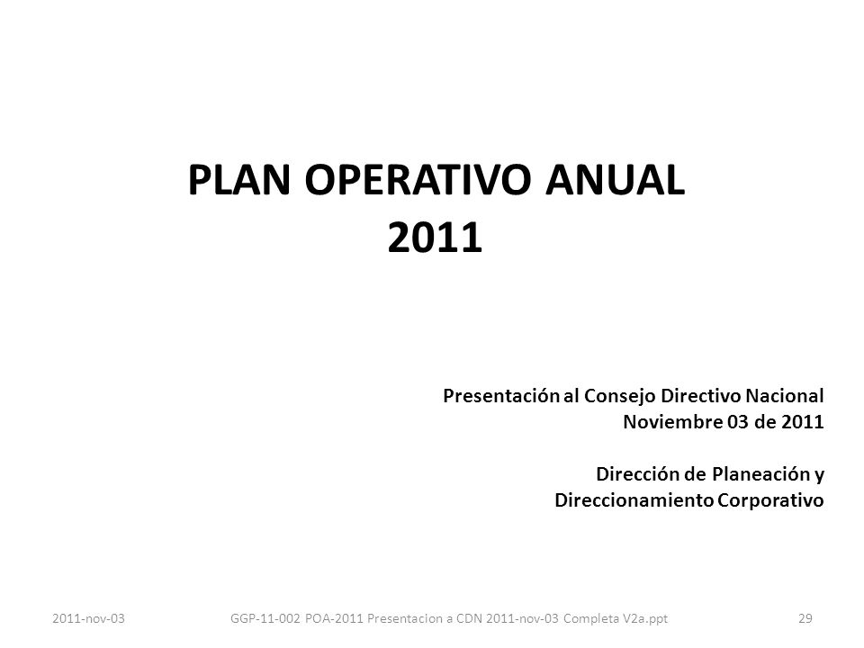 GGP-11-002 POA-2011 Presentacion a CDN 2011-nov-03 Completa V2a.ppt