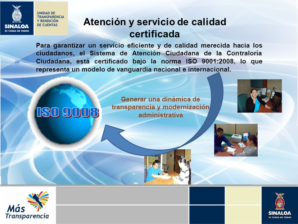 ISO 9008 Atención y servicio de calidad certificada
