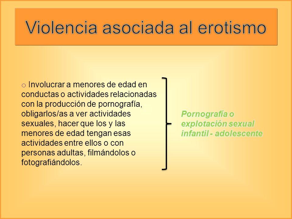 Violencia asociada al erotismo