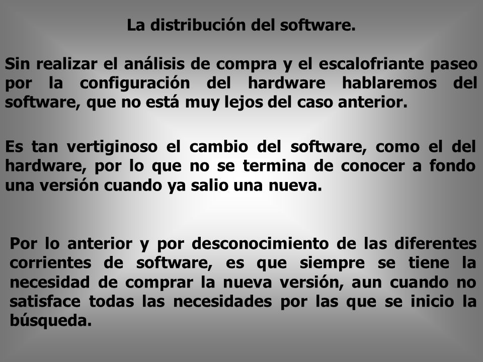 La distribución del software.