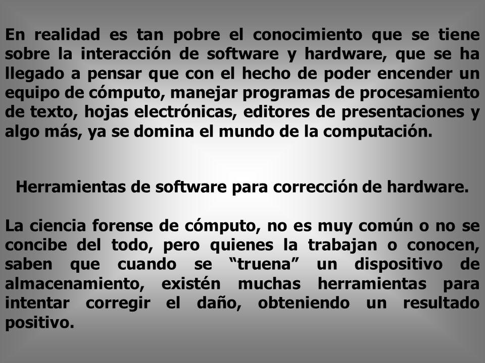Herramientas de software para corrección de hardware.