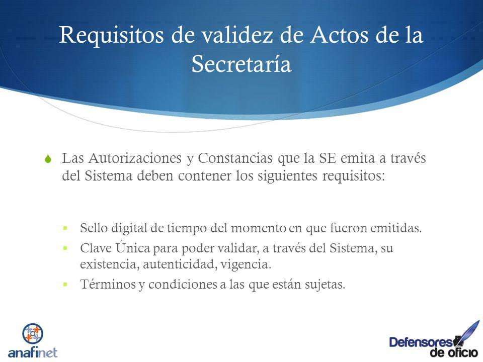 Requisitos de validez de Actos de la Secretaría