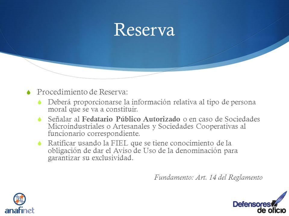 Reserva Procedimiento de Reserva: