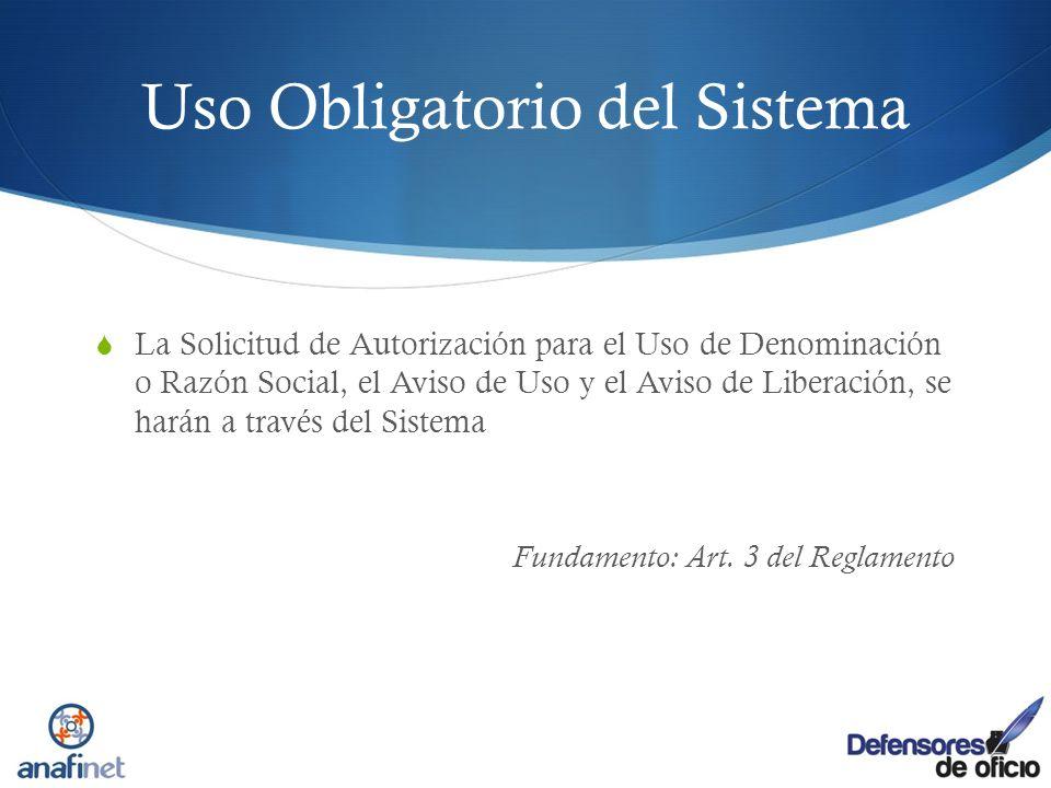 Uso Obligatorio del Sistema