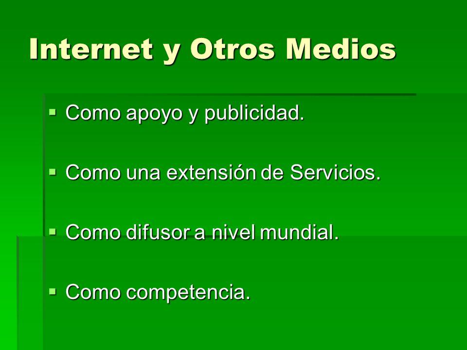 Internet y Otros Medios
