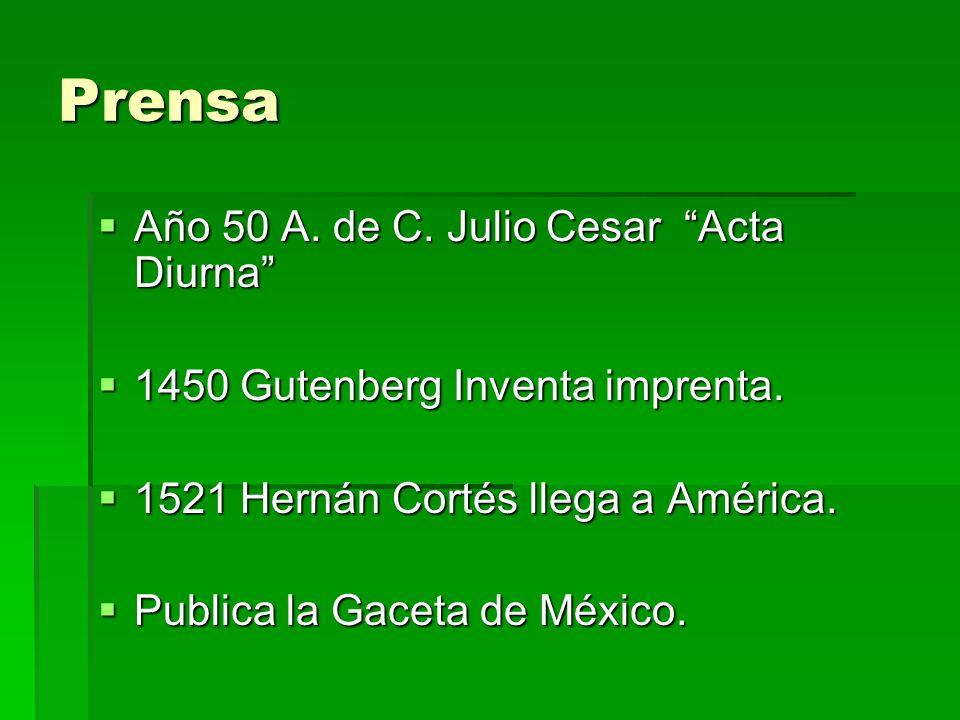 Prensa Año 50 A. de C. Julio Cesar Acta Diurna