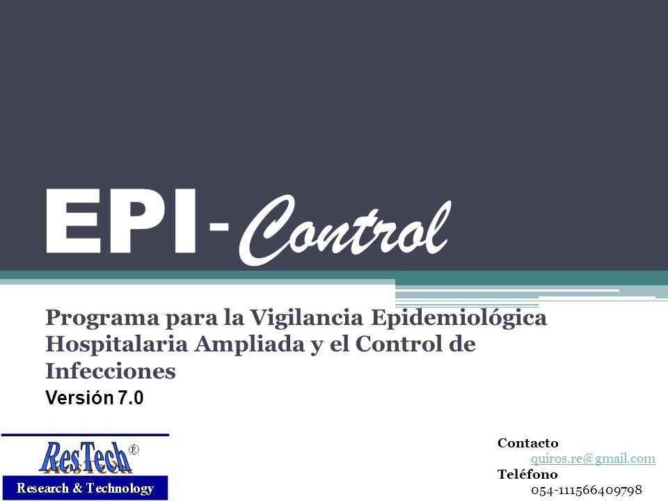 EPI-Control Programa para la Vigilancia Epidemiológica Hospitalaria Ampliada y el Control de Infecciones.