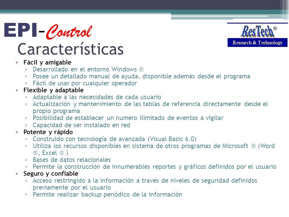 EPI-Control Características Fácil y amigable