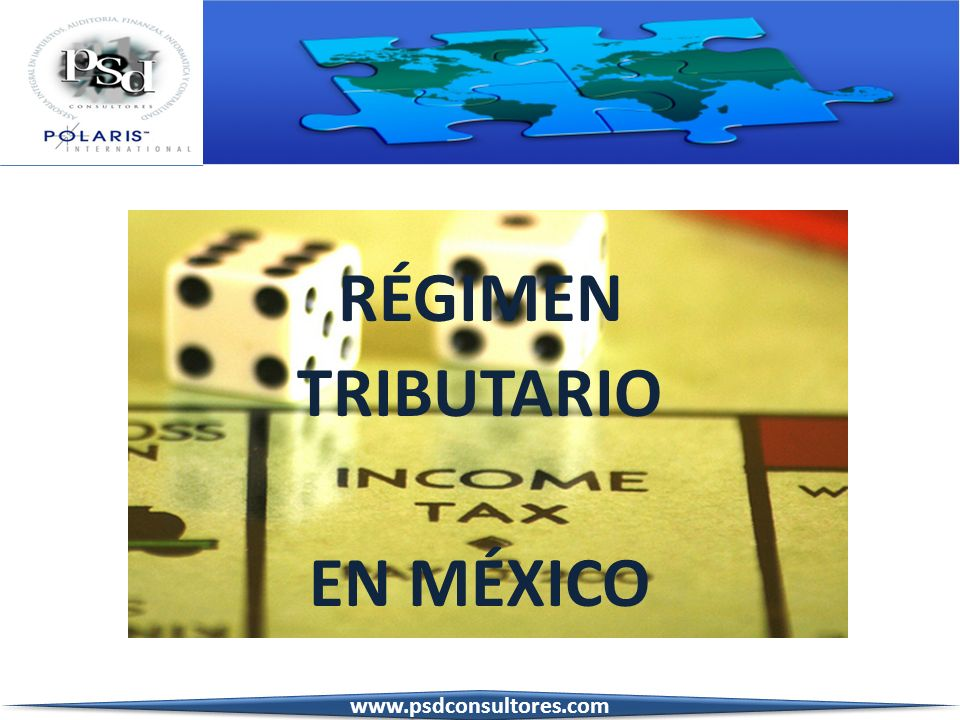RÉGIMEN TRIBUTARIO EN MÉXICO