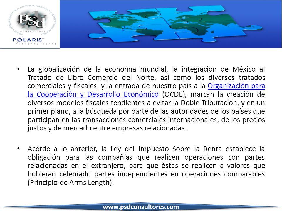 La globalización de la economía mundial, la integración de México al Tratado de Libre Comercio del Norte, así como los diversos tratados comerciales y fiscales, y la entrada de nuestro país a la Organización para la Cooperación y Desarrollo Económico (OCDE), marcan la creación de diversos modelos fiscales tendientes a evitar la Doble Tributación, y en un primer plano, a la búsqueda por parte de las autoridades de los países que participan en las transacciones comerciales internacionales, de los precios justos y de mercado entre empresas relacionadas.