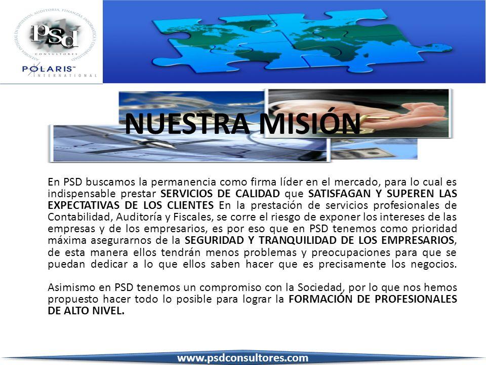 NUESTRA MISIÓN www.psdconsultores.com