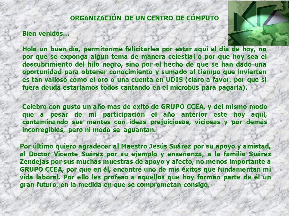 ORGANIZACIÓN DE UN CENTRO DE CÓMPUTO