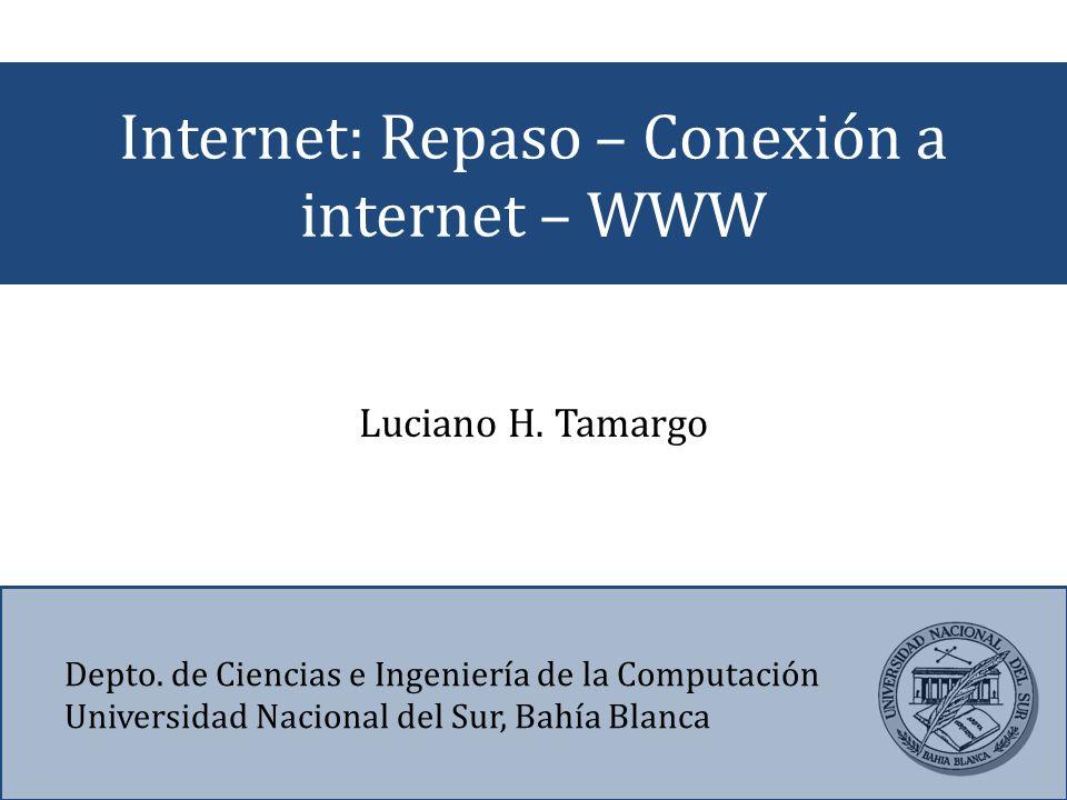 Internet: Repaso – Conexión a internet – WWW