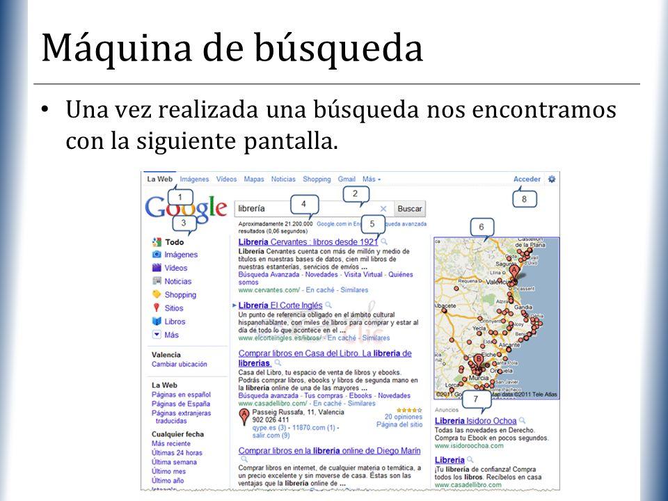 Máquina de búsqueda Una vez realizada una búsqueda nos encontramos con la siguiente pantalla.