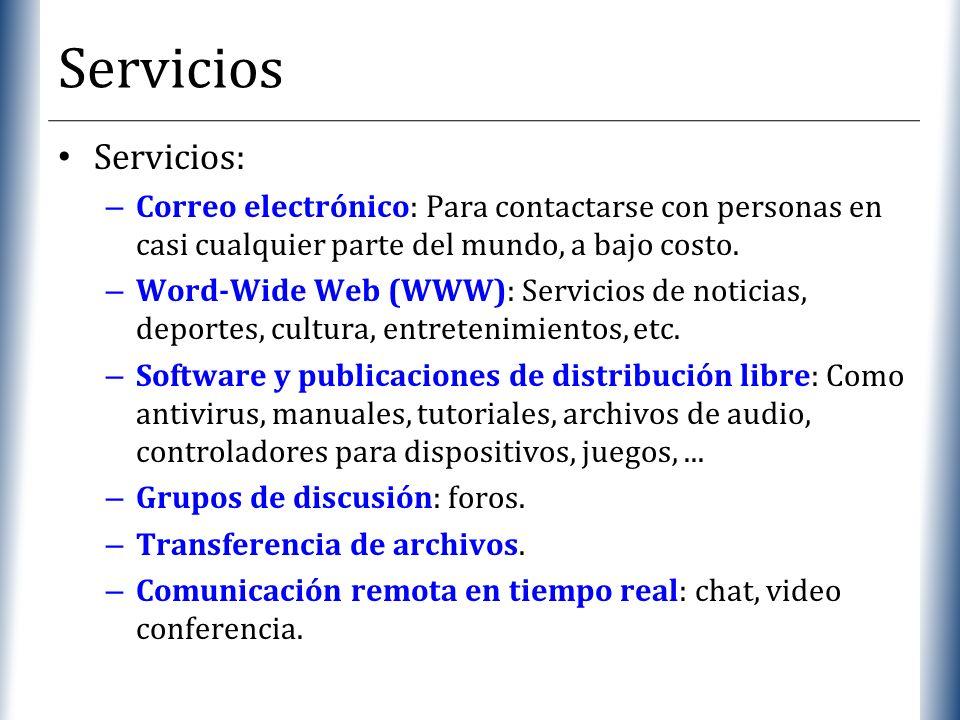 Servicios Servicios: Correo electrónico: Para contactarse con personas en casi cualquier parte del mundo, a bajo costo.