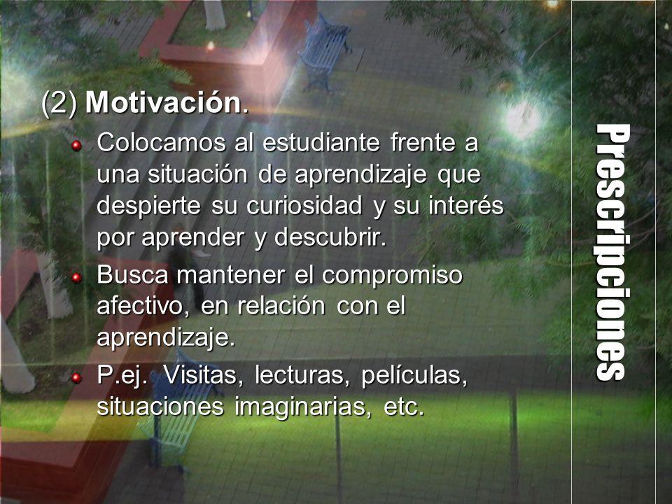 Prescripciones (2) Motivación.