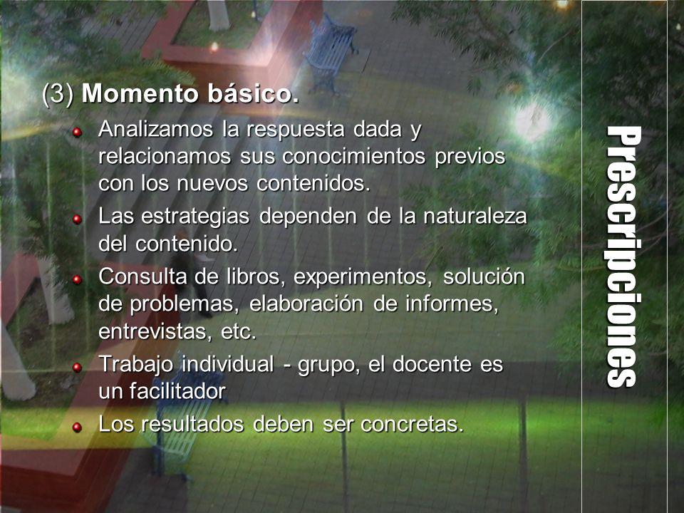 Prescripciones (3) Momento básico.