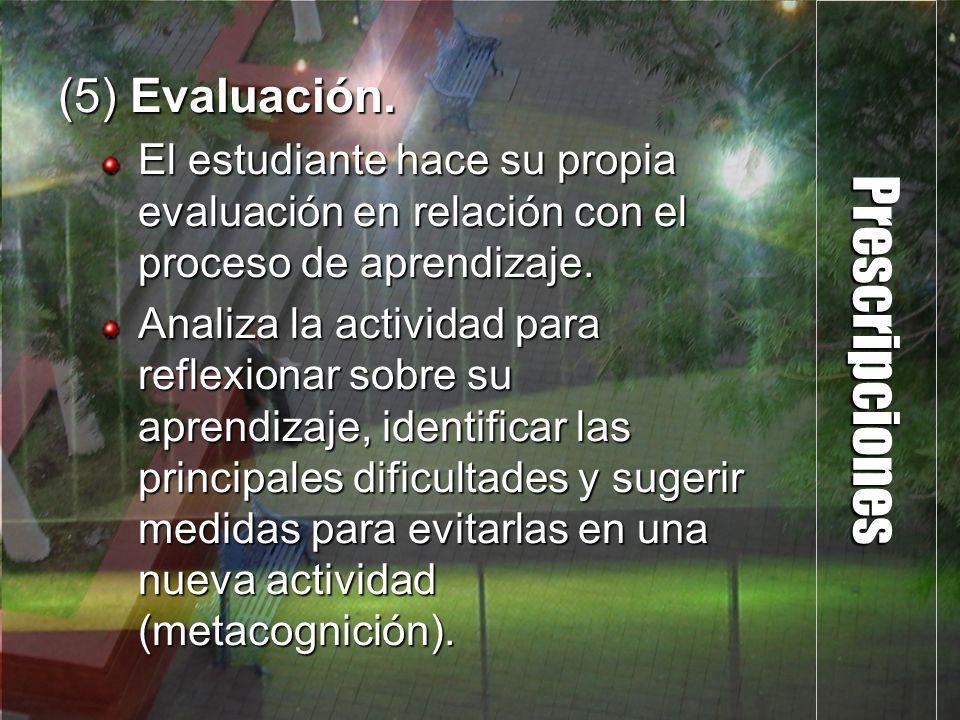 Prescripciones (5) Evaluación.