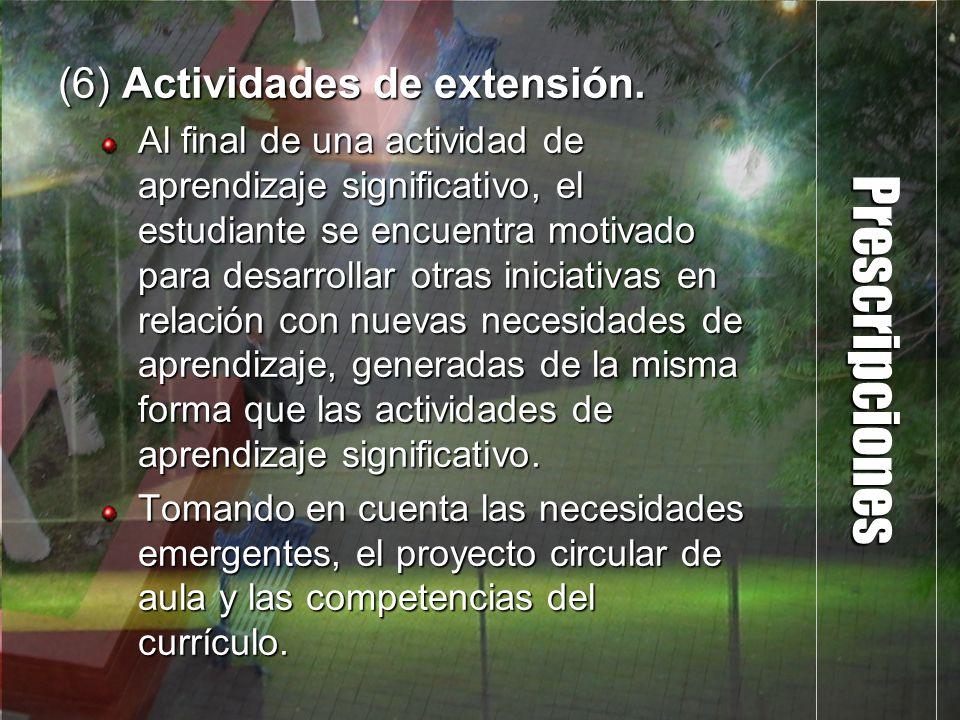 Prescripciones (6) Actividades de extensión.