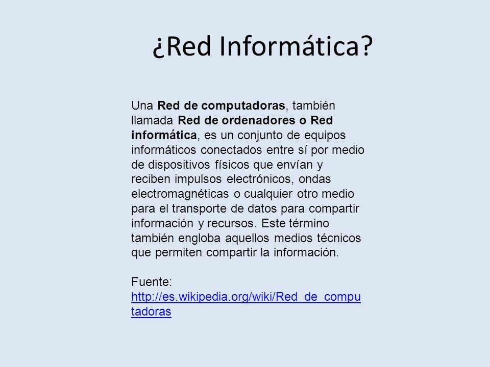 ¿Red Informática