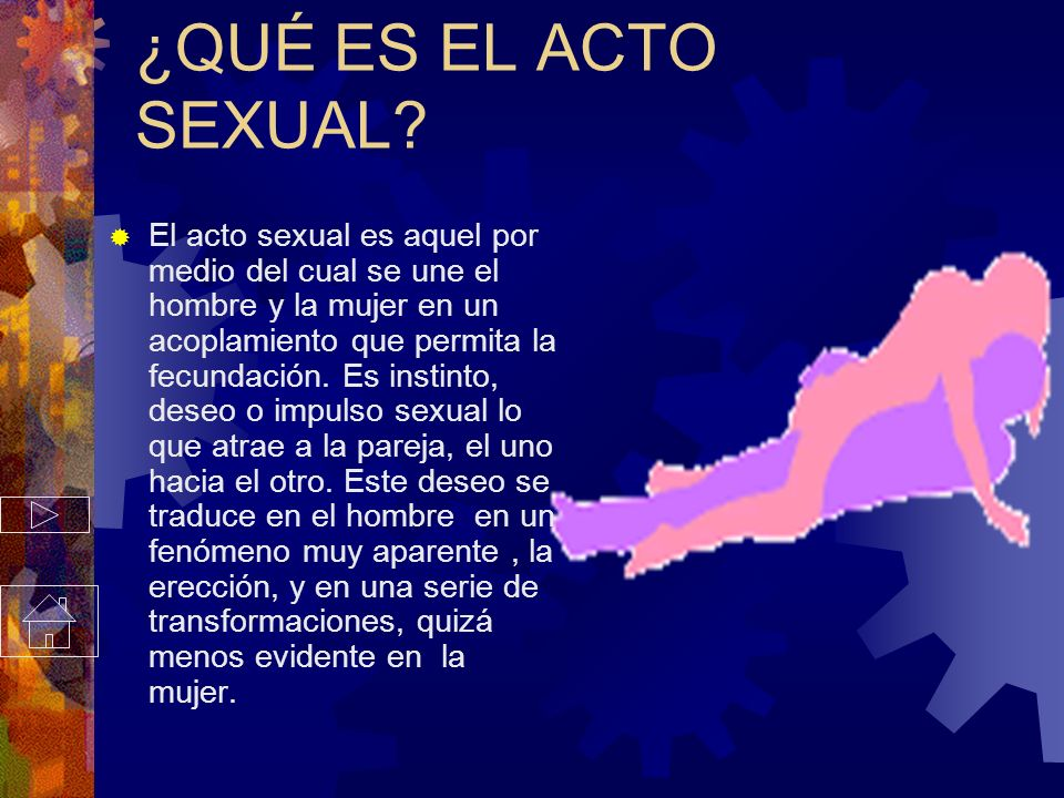 ¿QUÉ ES EL ACTO SEXUAL