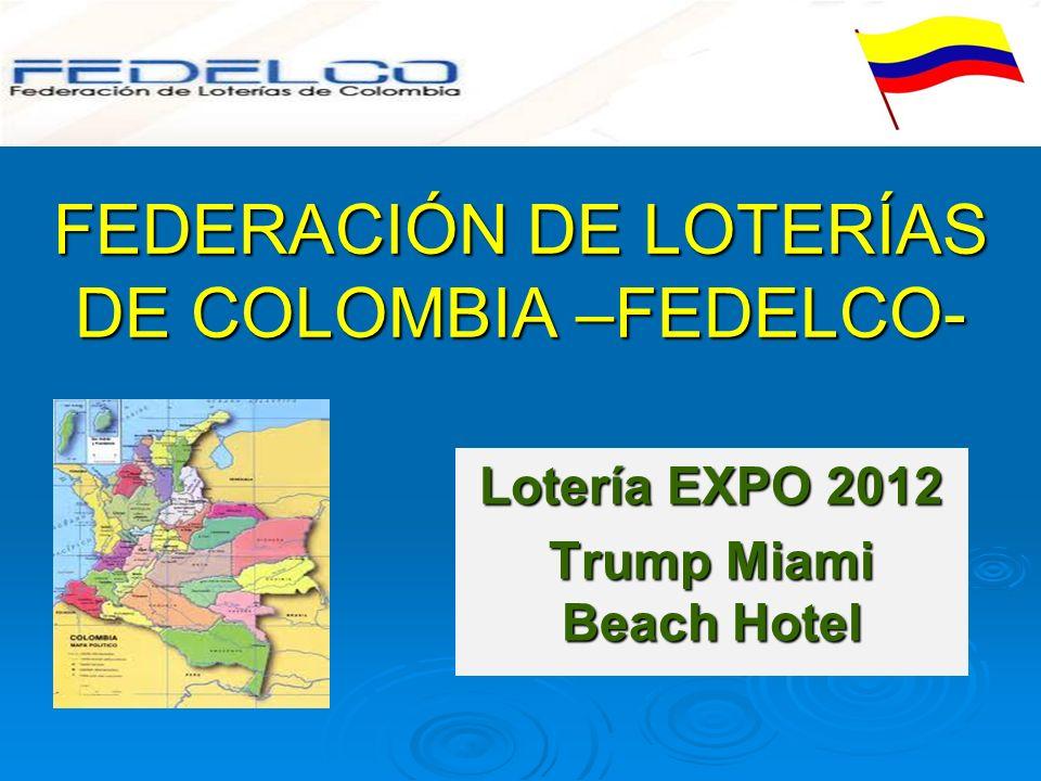 FEDERACIÓN DE LOTERÍAS DE COLOMBIA –FEDELCO-