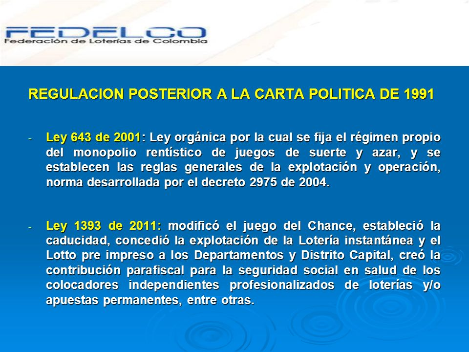 REGULACION POSTERIOR A LA CARTA POLITICA DE 1991