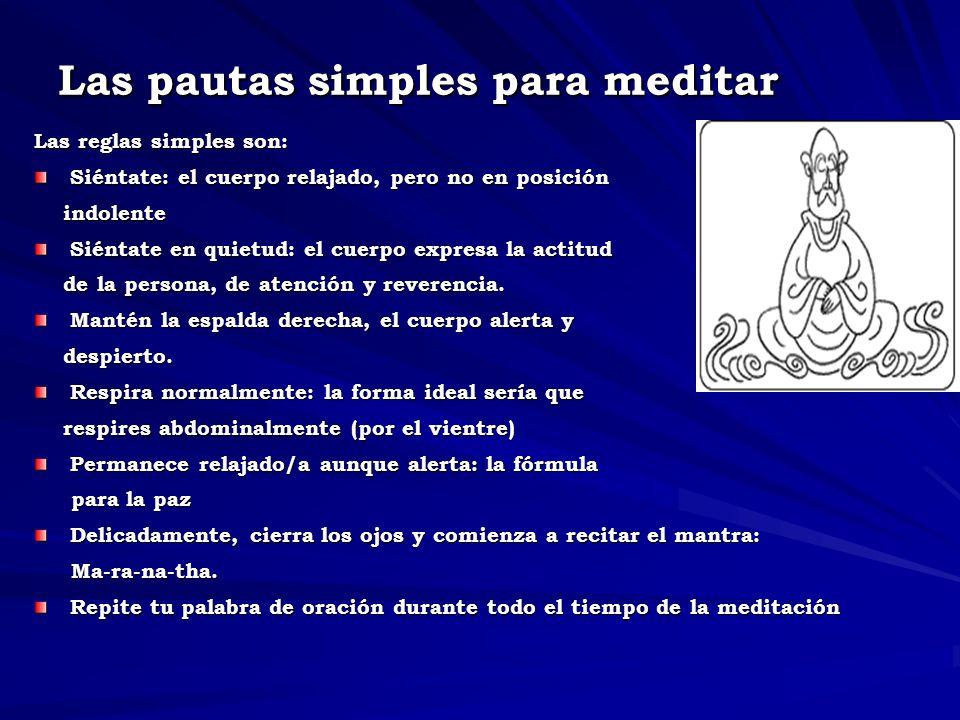 Las pautas simples para meditar