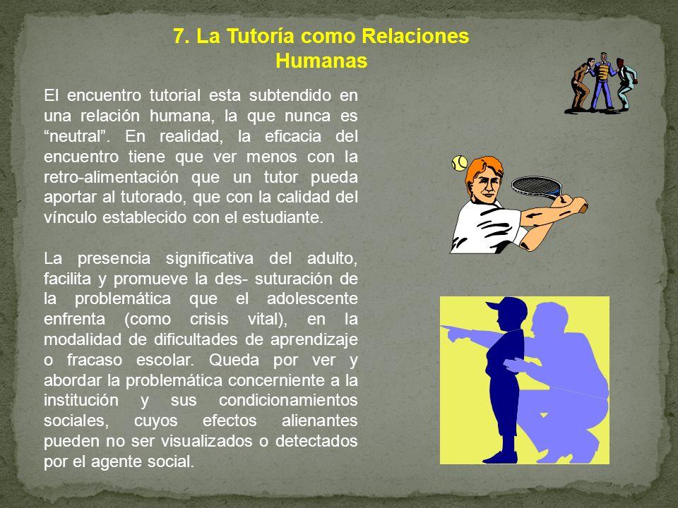 7. La Tutoría como Relaciones Humanas