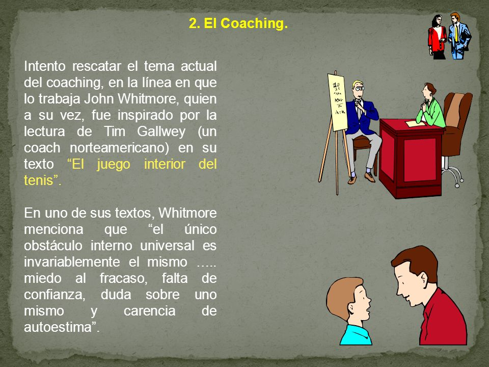 2. El Coaching.
