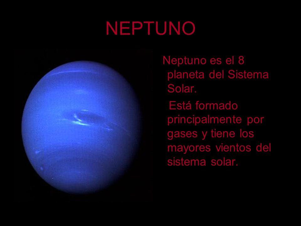 NEPTUNO Neptuno es el 8 planeta del Sistema Solar.