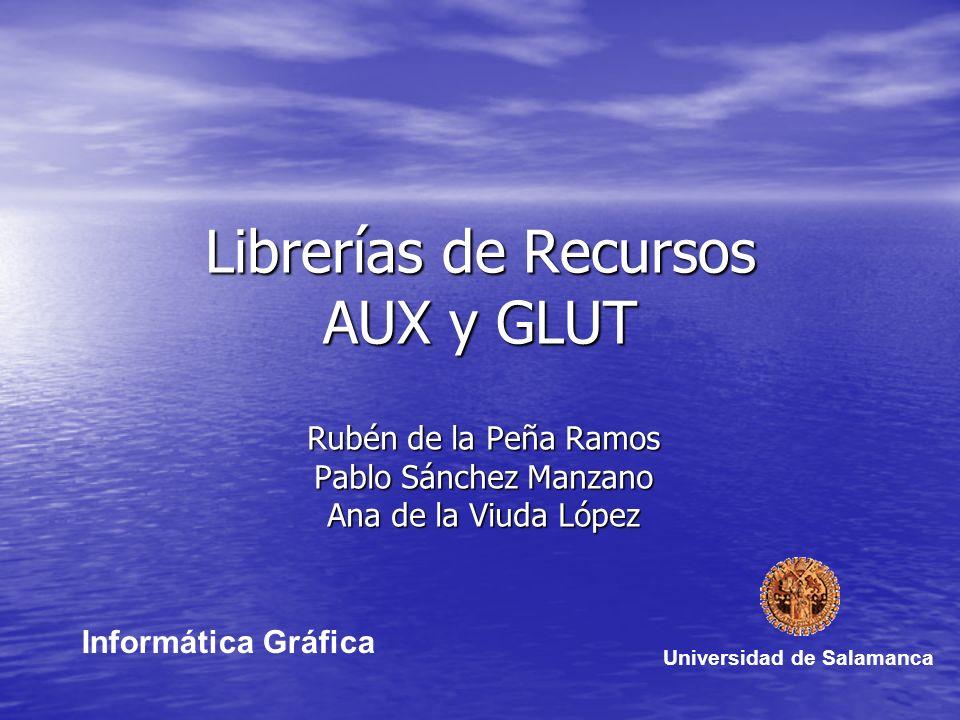 Librerías de Recursos AUX y GLUT