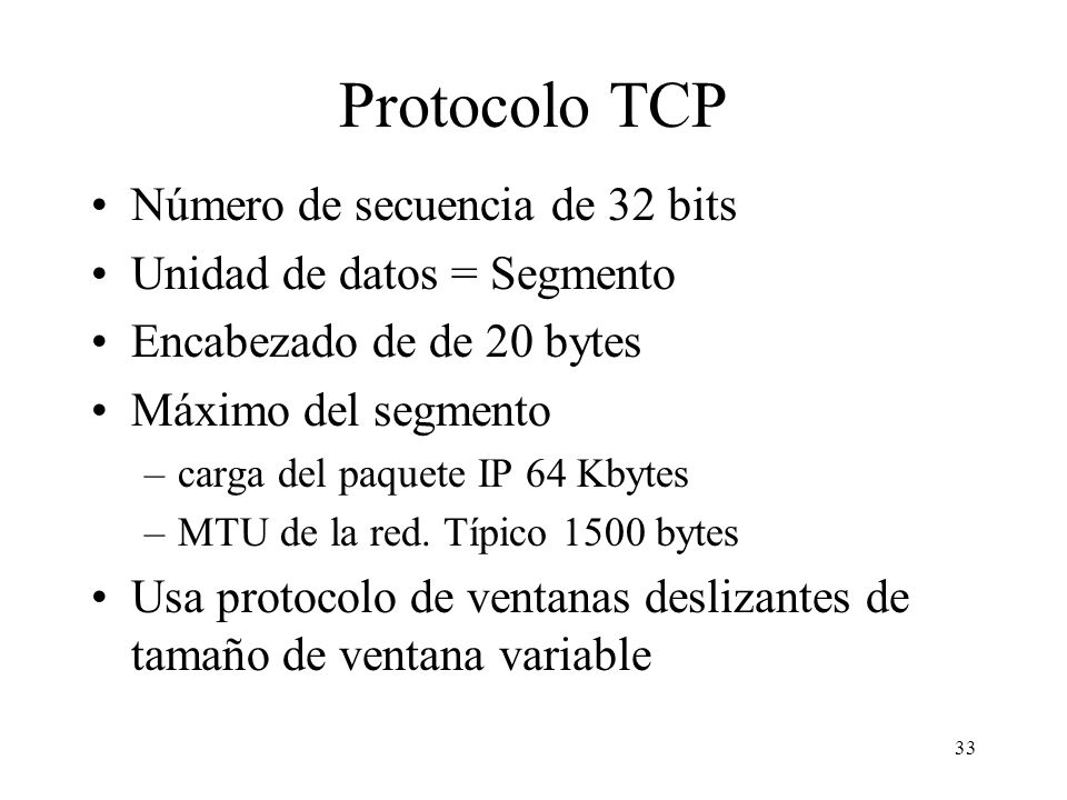 Protocolo TCP Número de secuencia de 32 bits