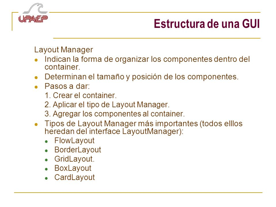 Estructura de una GUI Layout Manager