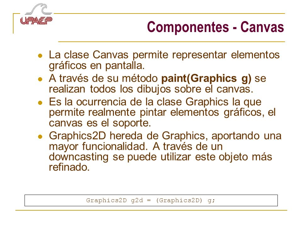 Graphics2D g2d = (Graphics2D) g;