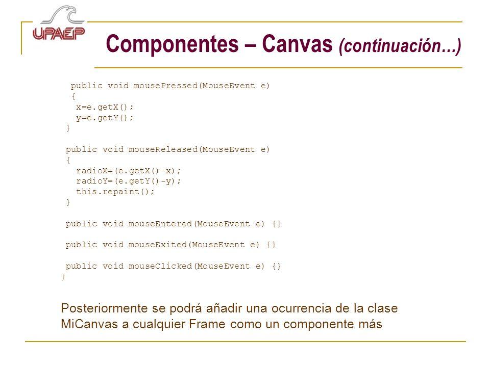 Componentes – Canvas (continuación…)