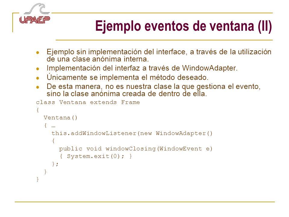 Ejemplo eventos de ventana (II)