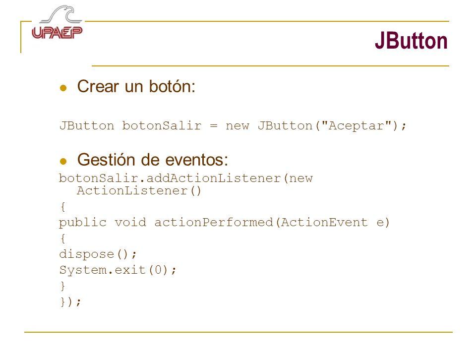 JButton Crear un botón: Gestión de eventos: