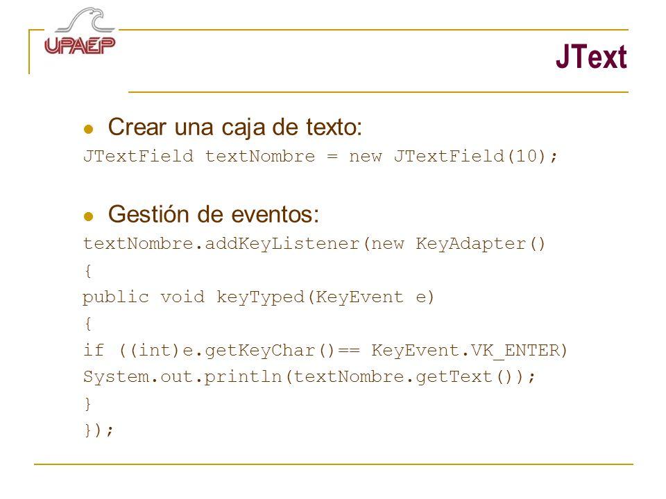 JText Crear una caja de texto: Gestión de eventos: