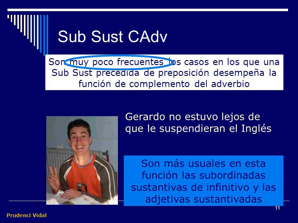 Sub Sust CAdv Gerardo no estuvo lejos de que le suspendieran el Inglés
