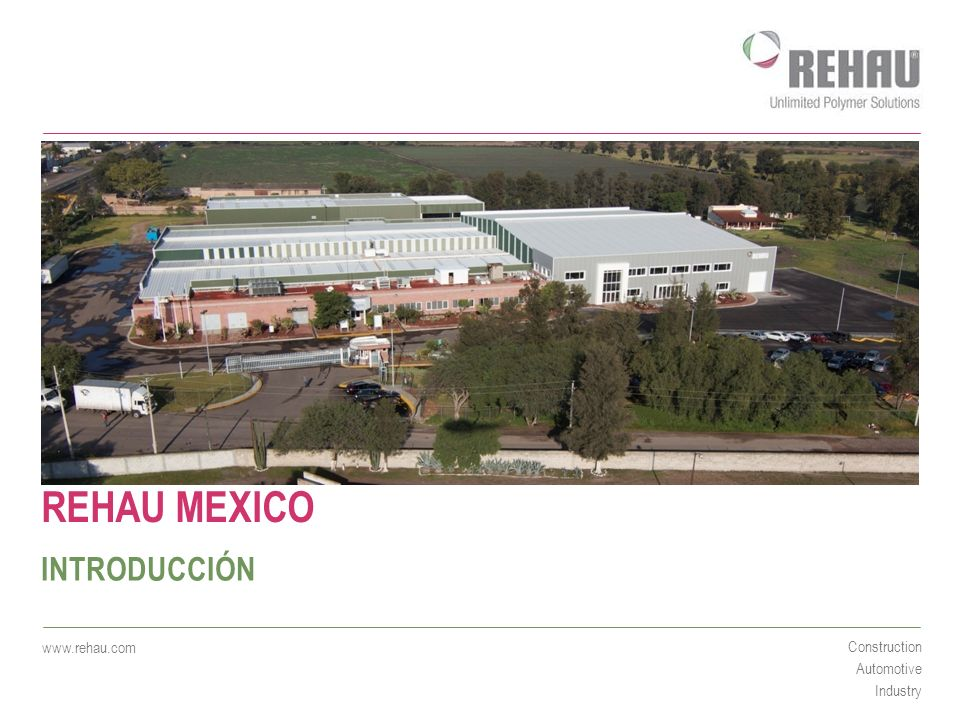 REHAU MEXICO INTRODUCCIÓN