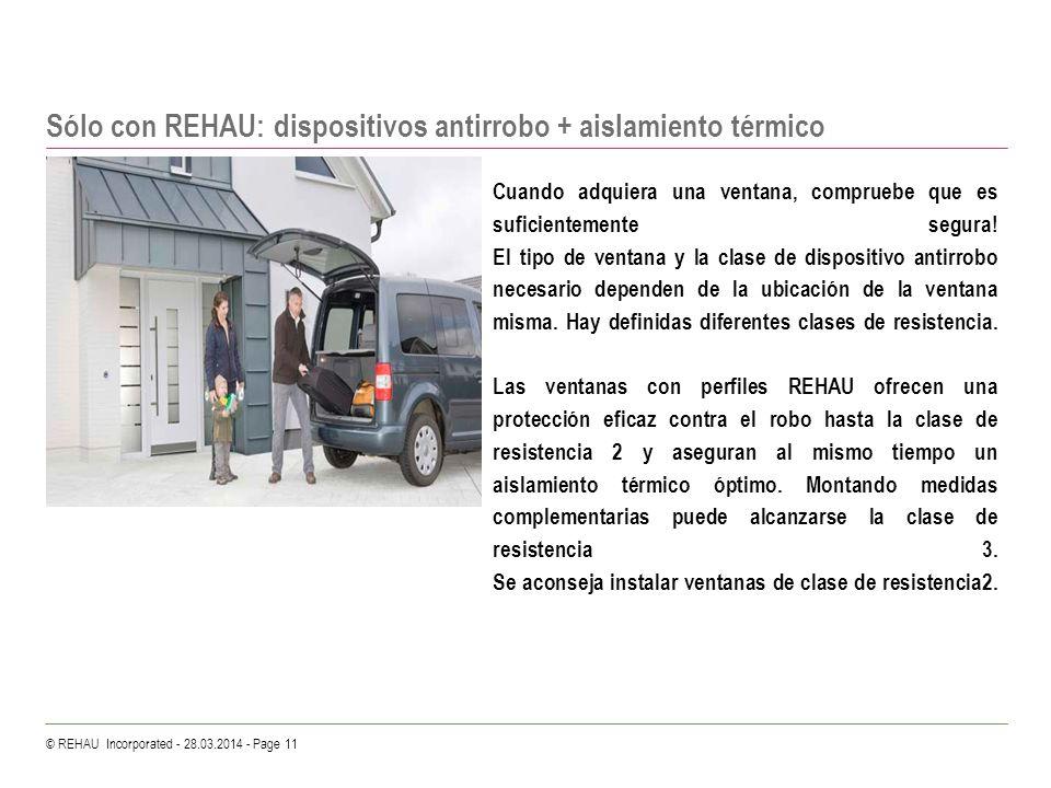 Sólo con REHAU: dispositivos antirrobo + aislamiento térmico