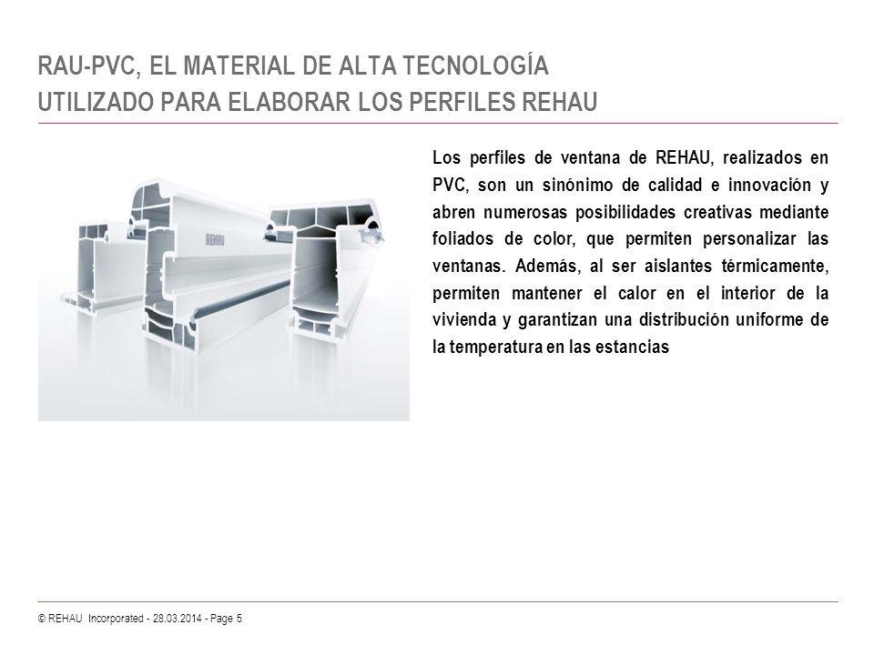 RAU-PVC, EL MATERIAL DE ALTA TECNOLOGÍA UTILIZADO PARA ELABORAR LOS PERFILES REHAU