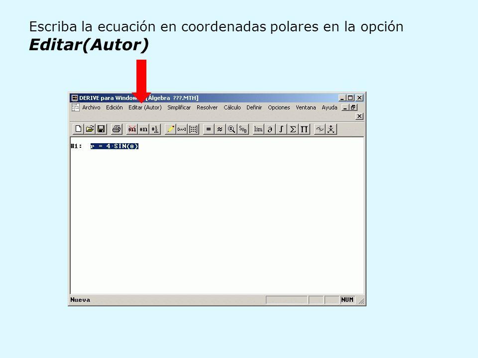 Escriba la ecuación en coordenadas polares en la opción Editar(Autor)