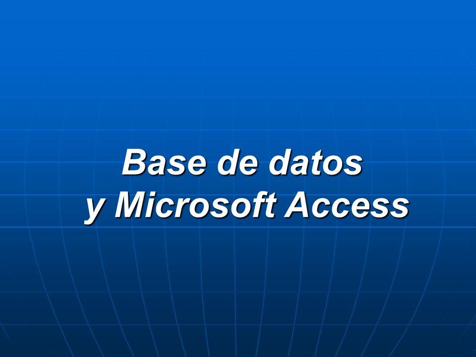 Base de datos y Microsoft Access