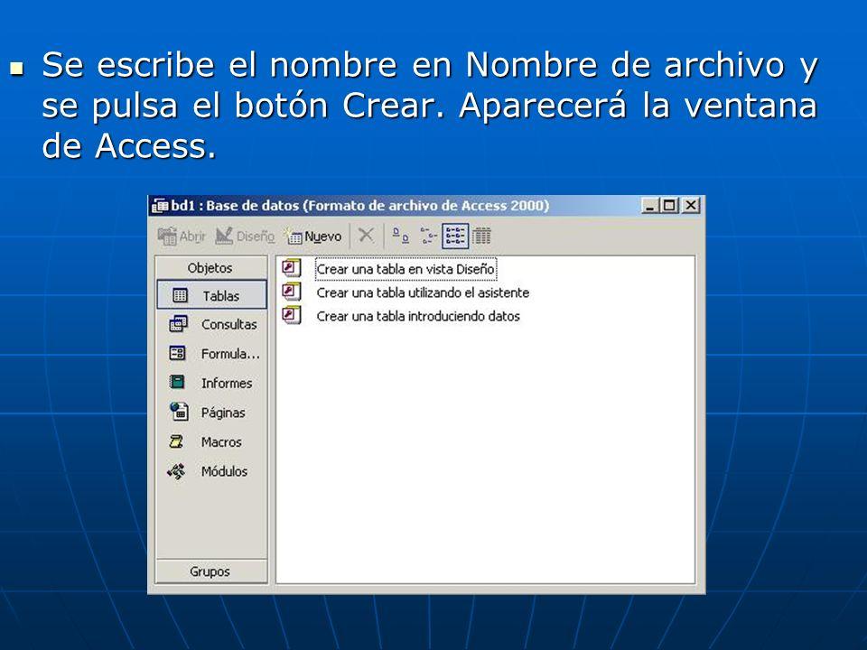 Se escribe el nombre en Nombre de archivo y se pulsa el botón Crear
