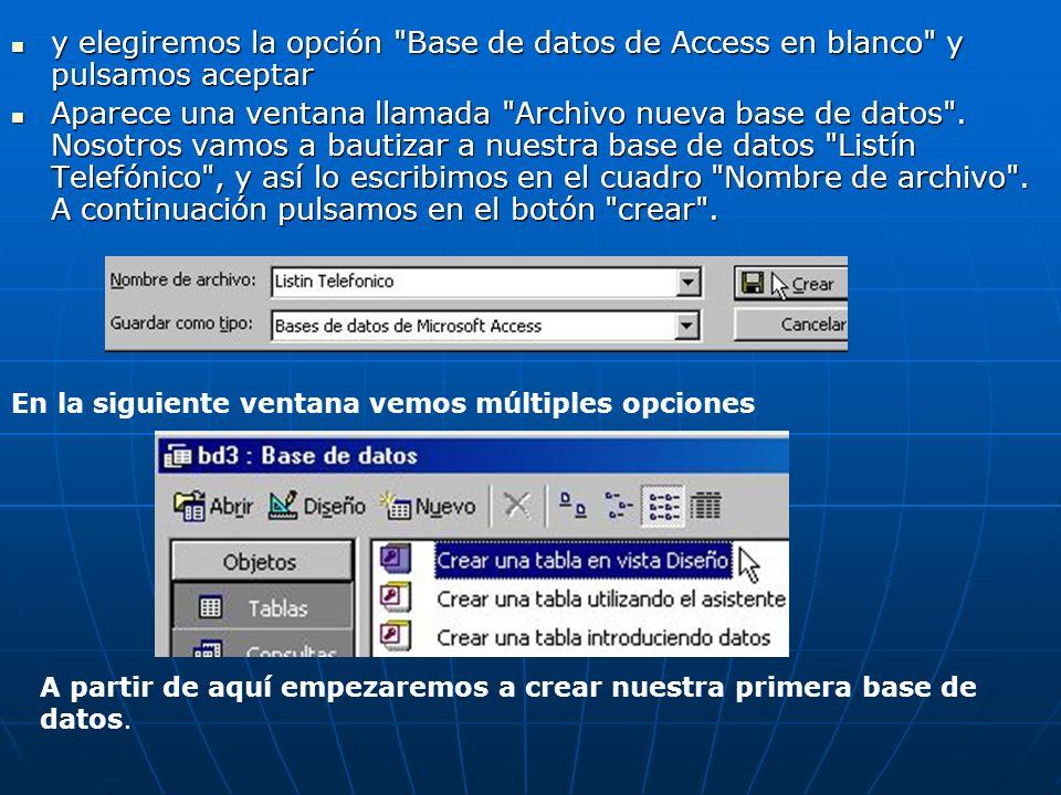 y elegiremos la opción Base de datos de Access en blanco y pulsamos aceptar