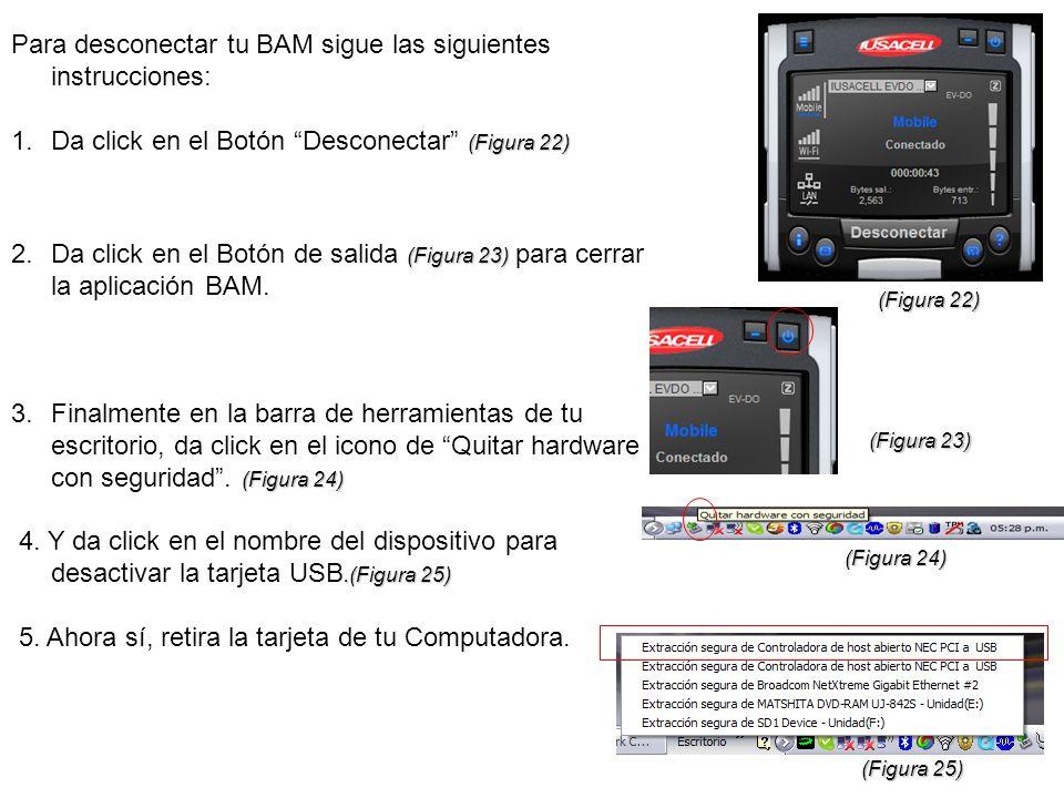Para desconectar tu BAM sigue las siguientes instrucciones: