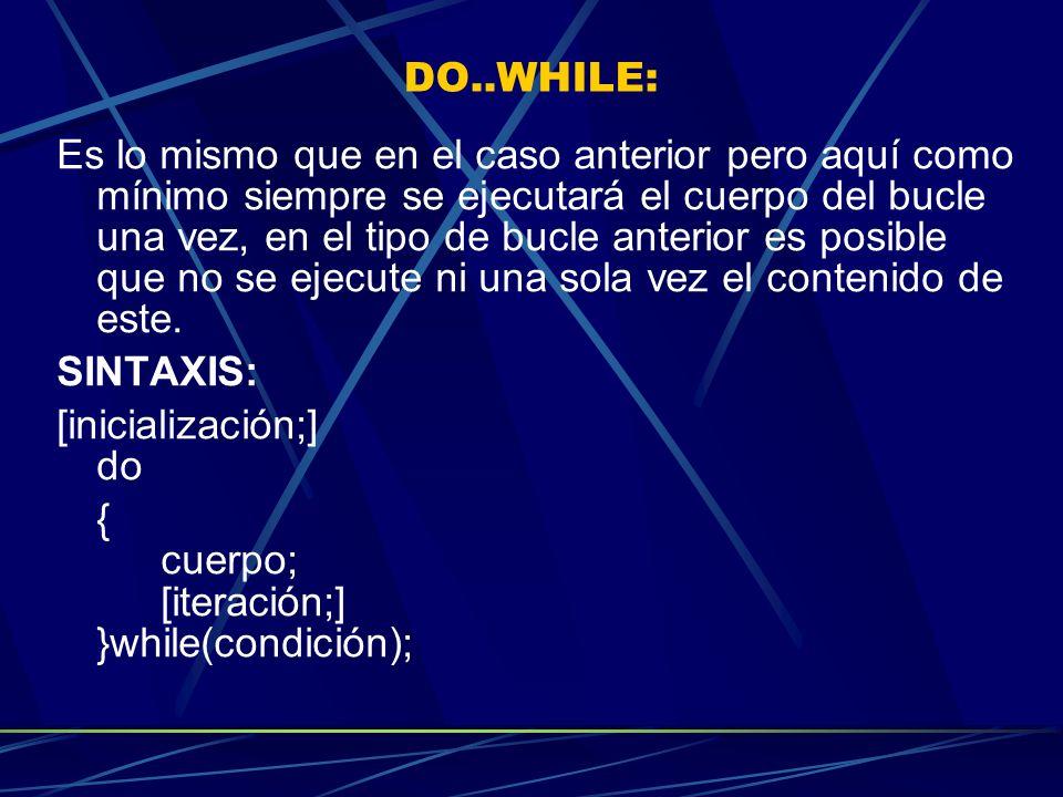 DO..WHILE: