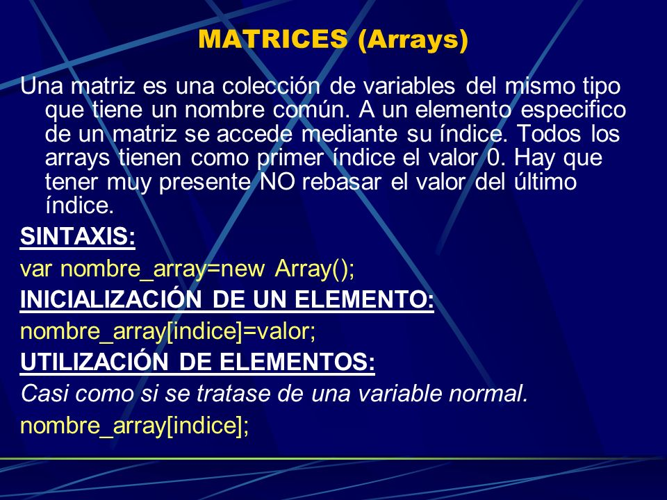 MATRICES (Arrays)